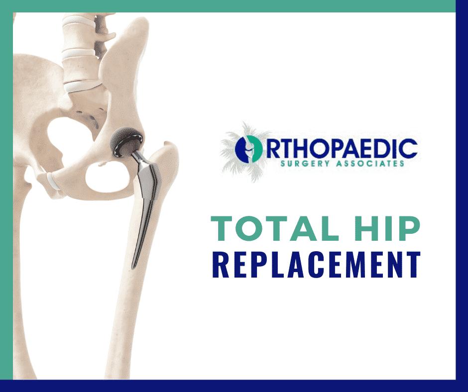 total hip replacement boca raton and  boynton beach